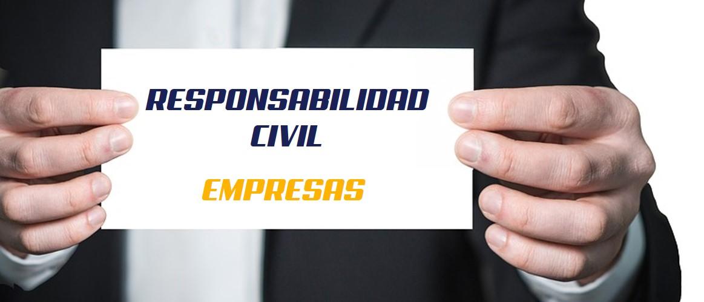 Tipos de seguros de responsabilidad civil de empresas